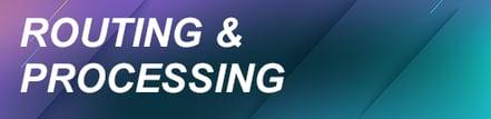 Routing_Procesing_header2
